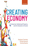 Creating Economy. Enterprise, Intellectual Property, and the Valuation of Goods