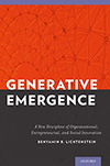 Generative Emergence – A New Discipline of Organizational, Entrepreneurial, and Social Innovation