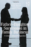 Father-Daughter Succession in Family Business. A Cross-Cultural Perspective