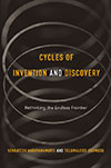 Cycles of invention and discovery. Rethinking the endless frontier