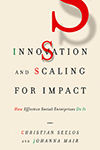Innovation and Scaling for Impact – How Effective Social Enterprises Do It