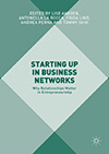 Starting Up in Business Networks. Why Relationships Matter in Entrepreneurship