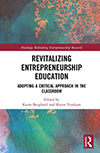 Revitalizing Entrepreneurship Education: Adopting a Critical Approach in the Classroom