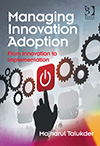 Managing Innovation Adoption. From Innovation to Implementation