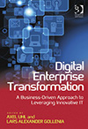Digital Enterprise Transformation. A Business-Driven Approach to Leveraging Innovative IT