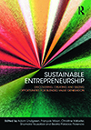 Sustainable Entrepreneurship. Discovering, Creating and Seizing Opportunities for Blended Value Generation