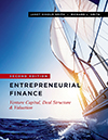 Entrepreneurial Finance. Venture Capital, Deal Structure & Valuation