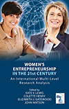 Women's Entrepreneurship in the 21st Century – An International Multi-Level Analysis