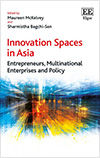 Innovation Spaces in Asia. Entrepreneurs, Multinational Enterprises and Policy