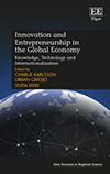 Innovation and Entrepreneurship in the Global Economy. Knowledge, Technology and Internationalization