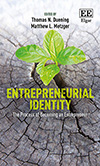 Entrepreneurial Identity. The Process of Becoming an Entrepreneur