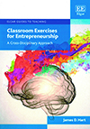 Classroom Exercises for Entrepreneurship: A Cross-Disciplinary Approach