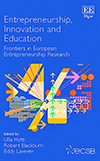 Entrepreneurship, Innovation and Education. Frontiers in European Entrepreneurship Research