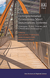 Entrepreneurial Ecosystems meet Innovation Systems: Synergies, Policy Lessons and Overlooked Dimensions