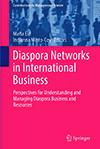 Diaspora Networks in International Business. Perspectives for Understanding and Managing Diaspora Business and Resources