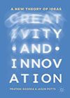 Creativity and Innovation – A New Theory of Ideas