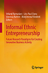 Informal Ethnic Entrepreneurship. Future Research Paradigms for Creating Innovative Business Activity