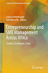 Entrepreneurship and SME Management Across Africa. Context, Challenges, Cases